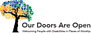 Our Doors Are Open: Welcoming People with Disabilities in Places of Worship