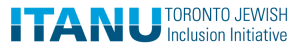 ITANU: Toronto Jewish Inclusion Initiative